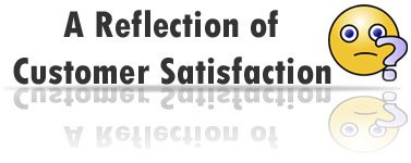 A Reflection of Customer Satisfaction